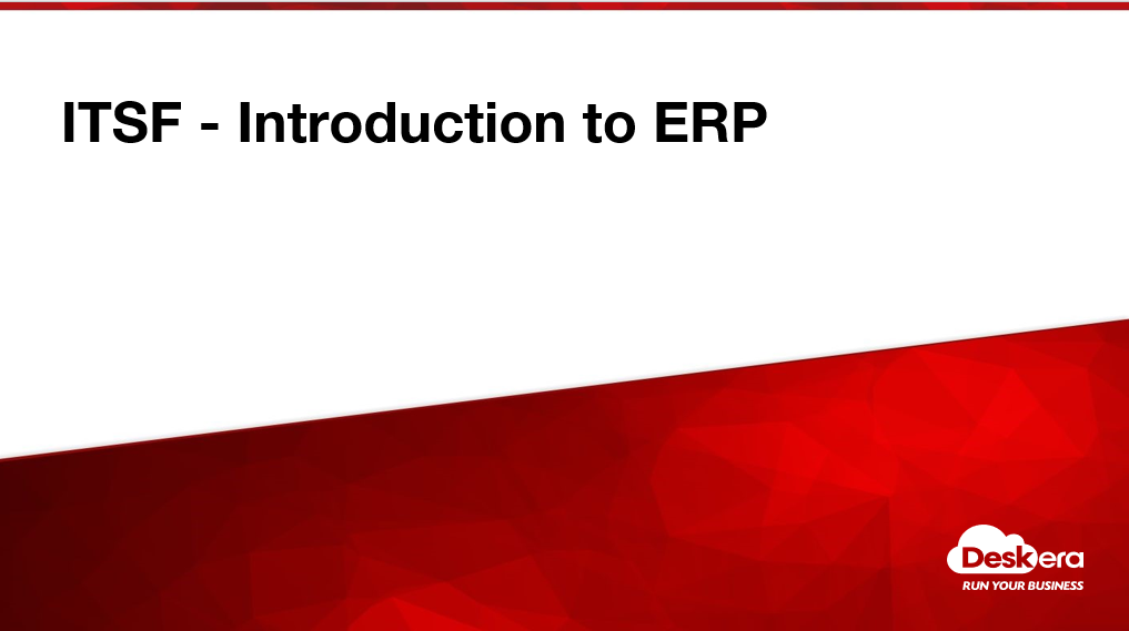 MASTER-NICF - Introduction to ERP (SF) [Deskera] [CRS-Q-0031786-ICT] MASTER-DIN